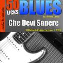 50 Licks Blues Che Devi Sapere